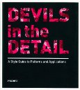 Devils in the Detail a Style Guide to Patterns & Applications