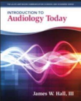 Introduction to Audiology (Pearson New International Edition)